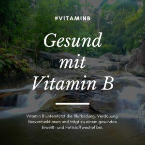 B-Vitamine und Gesundheit