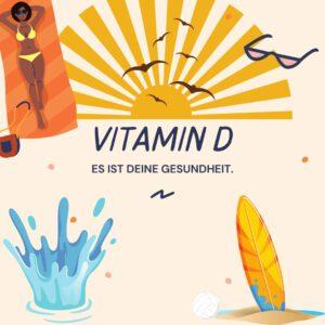 Vitamin D und deine Gesundheit